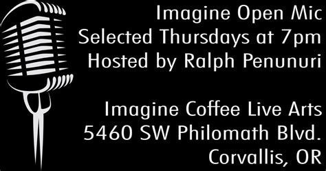 Imagine coffee corvallis events can offer you many choices to save money thanks to 21 active results. Imagine Coffee Live Arts - Corvallis, OR (openmikes.org)