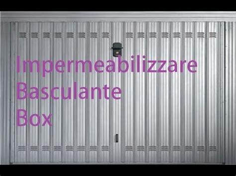 Coibentare Porta Garage by Come Impermeabilizzare Il Basculante Box By Paolo