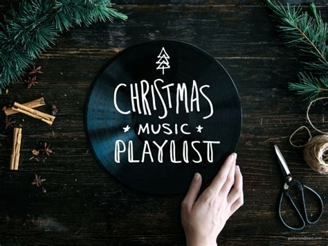 christmas music playlist gather feast