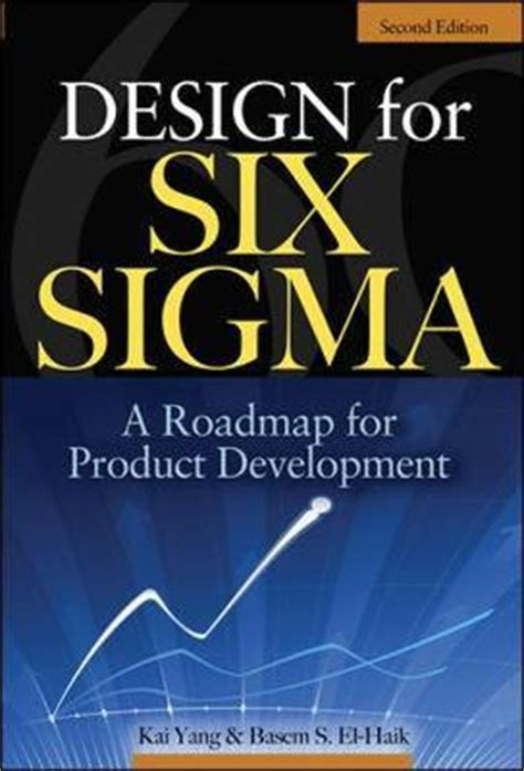 design for six sigma design for six sigma yang 9780071547673