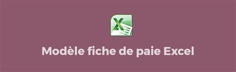 modele fiche de paie excel modele de fiche de paie excel gratuit tunisie