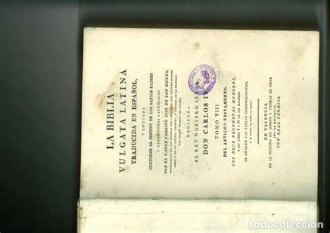 La biblia vulgata latina traducida en español Vendido