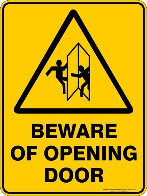 beware  opening door australian safety signs
