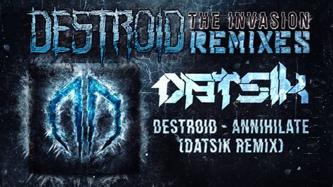 Destroid [excision + Far Too Loud]