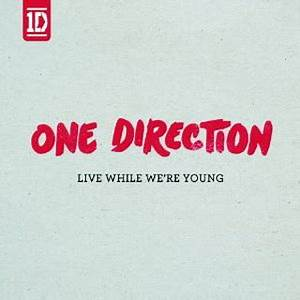 One Direction lyrics : Live While We're Young album at ...