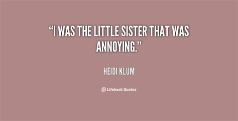 Little Sister Quotes Funny Quotesgram. Funny Quotes Quotes About Life. Life Quotes Death. Ex Boyfriend Jealous Quotes. Confidence Quotes Celebrity. Tattoo Quotes In Chinese. Smile Everyone Quotes. Love Quotes Poetry. Confidence Quotes Bruce Lee