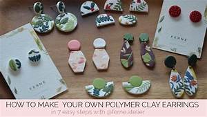 Make Your Own Polymer Clay Earrings In 7 Steps With  Ferne