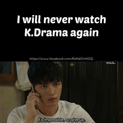 Drama Meme - memes korean drama quotes quotesgram