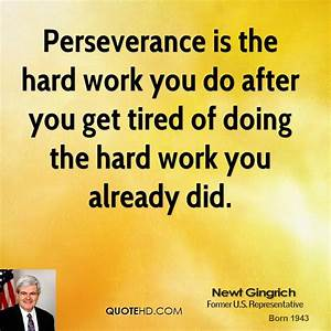 Hard Work Perseverance Quotes. QuotesGram
