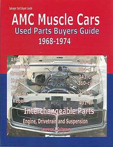 Amc Parts Interchange Manual Book American Motors Buyers