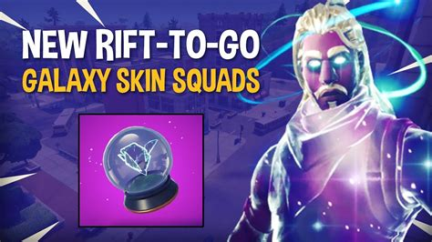 rift   galaxy skin squads fortnite battle