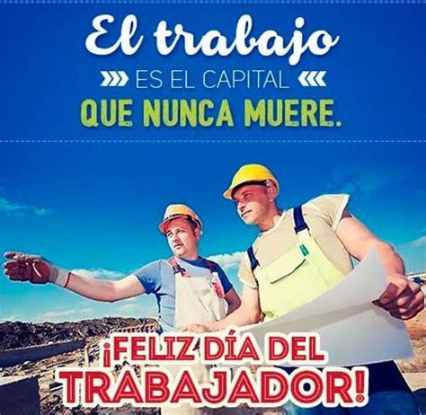 Hermosas Imagenes Del Dia Del Trabajo 1 De Mayo | Mas ...