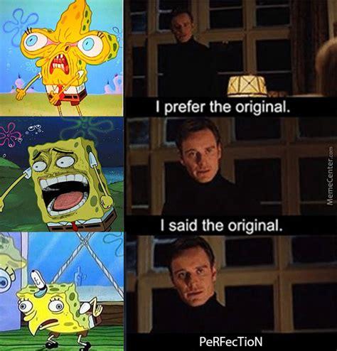 Original Meme Photos - i prefer the original by deluxedoge meme center
