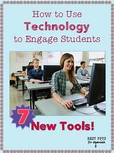 How to Use Technology to Engage Students by Angie Torre: I ...