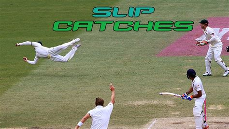 The Best Cricket Top 10 Best Slip Catches In Cricket History