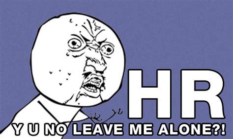 Hr Memes - hr meme hr recruiting pinterest