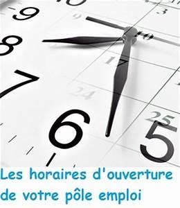 Horaire D Ouverture Gifi : horaire ouverture pole emploi assedic toutes les heures ~ Dailycaller-alerts.com Idées de Décoration