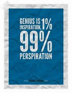 Genius is persp... Perspiration Quotes