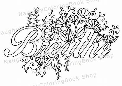 Coloring Printable Breathe Positive Yoga Gift Quotes