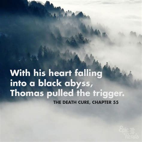 death cure quote incredibly sad quotes
