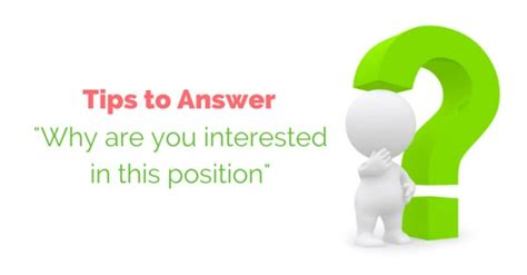 "16 Tips To Answer ""why Are You Interested In This Position"