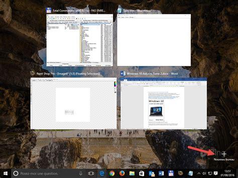 bureaux virtuels windows 10 raccourcis clavier pour les bureaux virtuels