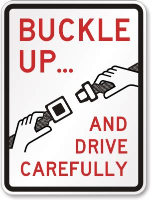 Buckle Up Signs  Driving Safety Signs. 12 Week Signs. Greek Mythology Signs. Giraffe Signs Of Stroke. Vintage Wood Signs Of Stroke. Character Outsider Signs Of Stroke. Station Signs. Hey Warrior Signs. Wall Mount Signs