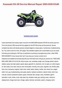 Kawasaki Kfx 80 Service Manual Repair 2003 20 By Elsiecress
