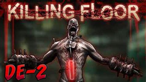 killing floor 2 youalwayswin top 25 killing floor 2 youalwayswin killing day jeu playstation 3 images vid 233 os astuces