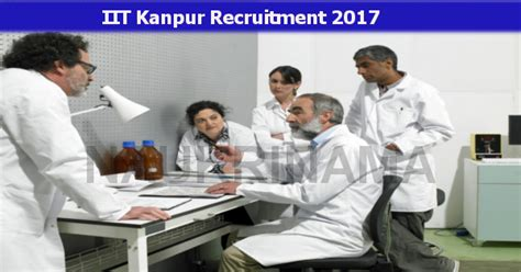 Iit Kanpur Job Recruitment For Project Scientist 2017