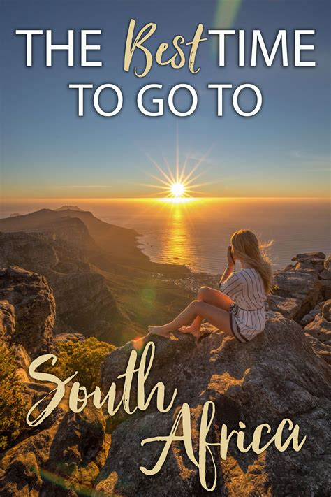 The Best Time To Go To South Africa • The Blonde Abroad