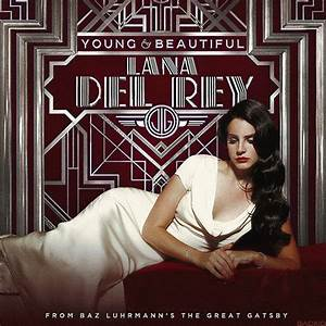 Lana Del Rey – Young and Beautiful Lyrics | Genius