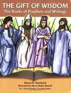 The Gift of Wisdom by Steven E. Steinbock, Ahuva Mantell ...