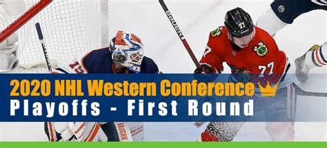 2020 NHL Western Conference Playoffs First Round Betting ...