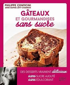 Patisserie Sans Sucre : la p tisserie sans sucre c 39 est possible philippe ~ Voncanada.com Idées de Décoration