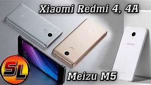 Xiaomi Redmi 4  Redmi 4a  Meizu M5  U0441 U0440 U0430 U0432 U043d U0438 U0442 U0435 U043b U044c U043d U044b U0439  U043e U0431 U0437 U043e U0440