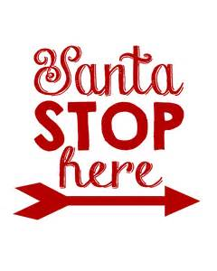 santa stop here sign quotes