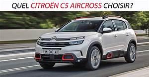 Citroën C5 Aircross Prix Ttc : quel citro n c5 aircross choisir ~ Medecine-chirurgie-esthetiques.com Avis de Voitures