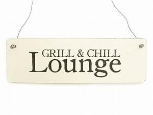 Vintage Schilder Mit Sprüchen : shabby vintage schild grill chill lounge garten von interluxe auf vintage ~ A.2002-acura-tl-radio.info Haus und Dekorationen