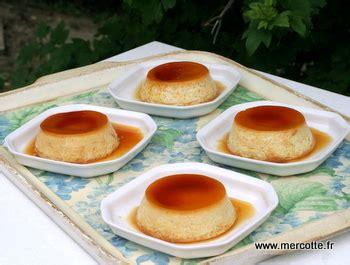 cuisine de mercotte recettes crème caramel tout simplement un dessert pour les enfants