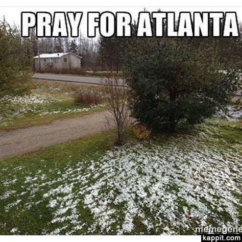 Atlanta Snow Meme - atlanta snow meme 28 images storm jokes kappit atlanta the butt of national jokes and memes
