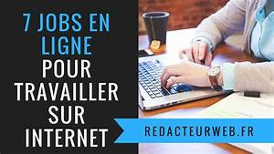 7  U0026quot Jobs U0026quot  En Ligne Pour Travailler A Domicile  Travail Sur