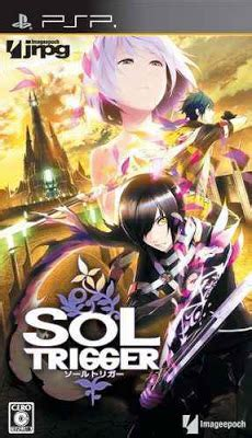 Sol Trigger [english Patched] Psp Iso Download  Download Games Gratis