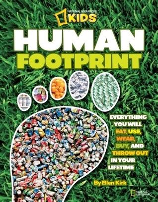human footprint    eat  wear buy  throw    lifetime