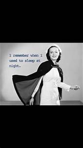 Funny Quotes Ab... Funny Night Nurse Quotes