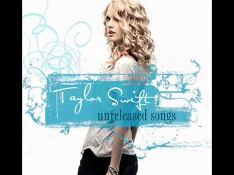 Rare Unreleased Taylor Swift Songs - YouTube
