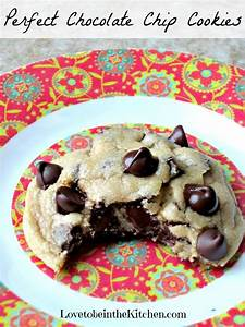 Perfect Chocolate Chip Cookies - Love to be in the Kitchen