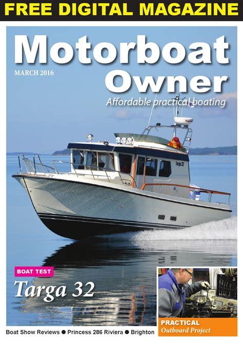 Motorboat Owner by Motorboat Owner March 2016 By Digital Marine Media Ltd Issuu