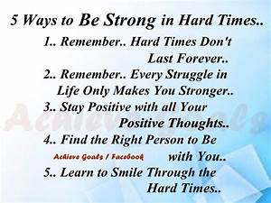 Quotes About Being Strong During Hard Times. QuotesGram