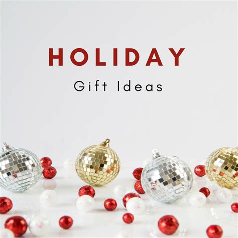 christmas gift ideas for everyone on your list blogs by